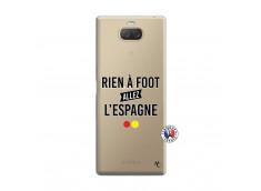 Coque Sony Xperia 10 Rien A Foot Allez L'Espagne