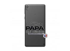 Coque Sony Xperia E5 C'est Papa Qui Décide Quand Maman n'est pas là