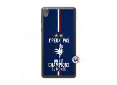 Coque Sony Xperia E5 Je Peux Pas On Est Les Champions Du Monde Translu