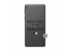 Coque Sony Xperia E5 Rien A Foot Allez Bordeaux
