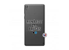 Coque Sony Xperia E5 Rien A Foot Allez Bruges