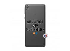 Coque Sony Xperia E5 Rien A Foot Allez Montpellier