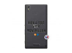 Coque Sony Xperia T3 Rien A Foot Allez Montpellier