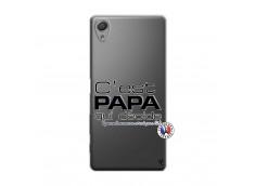 Coque Sony Xperia X C'est Papa Qui Décide Quand Maman n'est pas là