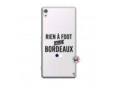 Coque Sony Xperia XA Ultra Rien A Foot Allez Bordeaux