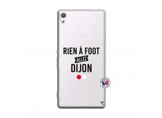 Coque Sony Xperia XA Ultra Rien A Foot Allez Dijon