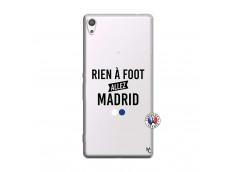 Coque Sony Xperia XA Ultra Rien A Foot Allez Madrid