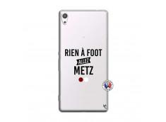 Coque Sony Xperia XA Ultra Rien A Foot Allez Metz