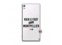 Coque Sony Xperia XA Ultra Rien A Foot Allez Montpellier