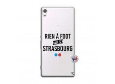 Coque Sony Xperia XA Ultra Rien A Foot Allez Strasbourg