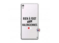 Coque Sony Xperia XA Ultra Rien A Foot Allez Valenciennes