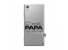 Coque Sony Xperia XA1 C'est Papa Qui Décide Quand Maman n'est pas là