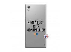 Coque Sony Xperia XA1 Rien A Foot Allez Montpellier