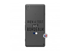 Coque Sony Xperia XA Rien A Foot Allez Bordeaux