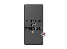 Coque Sony Xperia XA Rien A Foot Allez Montpellier