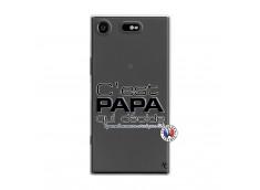 Coque Sony Xperia XZ1 C'est Papa Qui Décide Quand Maman n'est pas là