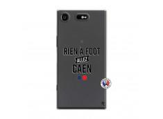 Coque Sony Xperia XZ1 Rien A Foot Allez Caen