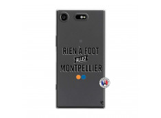 Coque Sony Xperia XZ1 Rien A Foot Allez Montpellier