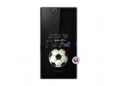 Coque Sony Xperia Z Ultra Je peux pas j'ai Foot