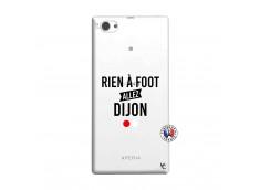 Coque Sony Xperia Z1 Compact Rien A Foot Allez Dijon