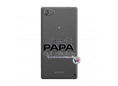 Coque Sony Xperia Z5 Compact C'est Papa Qui Décide Quand Maman n'est pas là