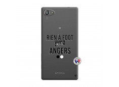 Coque Sony Xperia Z5 Compact Rien A Foot Allez Angers