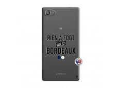 Coque Sony Xperia Z5 Compact Rien A Foot Allez Bordeaux