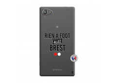Coque Sony Xperia Z5 Compact Rien A Foot Allez Brest