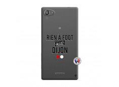 Coque Sony Xperia Z5 Compact Rien A Foot Allez Dijon