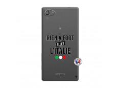 Coque Sony Xperia Z5 Compact Rien A Foot Allez L'Italie