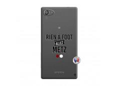 Coque Sony Xperia Z5 Compact Rien A Foot Allez Metz