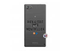 Coque Sony Xperia Z5 Compact Rien A Foot Allez Montpellier
