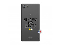 Coque Sony Xperia Z5 Compact Rien A Foot Allez Nantes