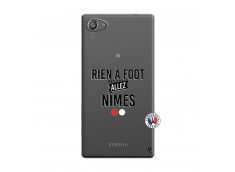 Coque Sony Xperia Z5 Compact Rien A Foot Allez Nimes