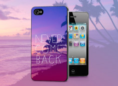 Coque iPhone 4/4S Never Come Back
