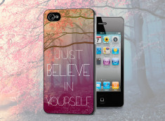 Coque iPhone 4/4S Believe in Yourself